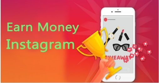 How Can you Earn Money From Instagram