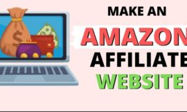 How to Earn Money with Amazon Niche Websites