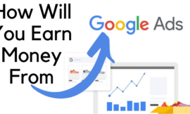 How Will You Earn Money From Google ads